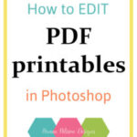 How to edit PDF printables in Photoshop