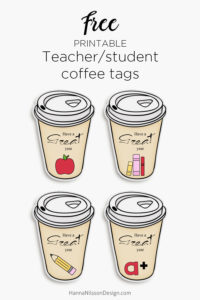 Teacher coffee tags | free printable take away coffee tags for teachers and students |